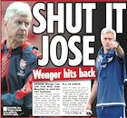 BACK PAGES: Wenger hits back at Mourinho