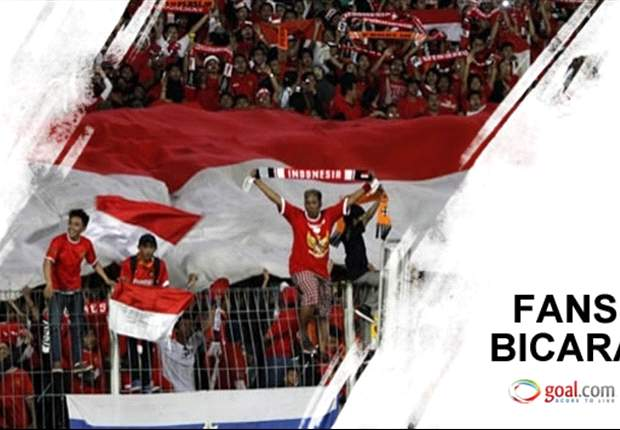 FANS BICARA: Fans Dambakan Timnas Indonesia Yang Terbaik