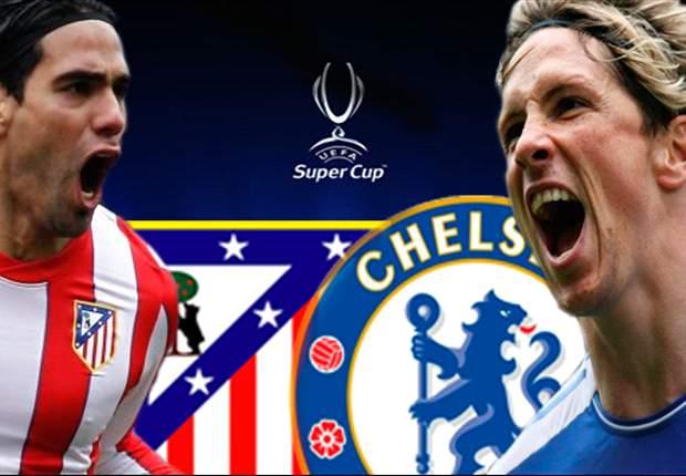 Supercoupe d'Europe - Chelsea - Atlético, les compos officielles