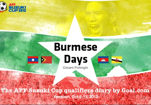 Burmese Days - Day 1: Let's get the ball rolling on every street in Asia!