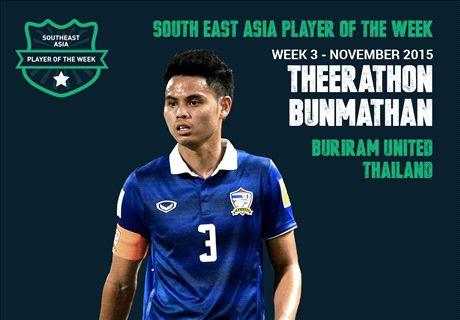 Goal SEA POTW: Theerathon Bunmathan