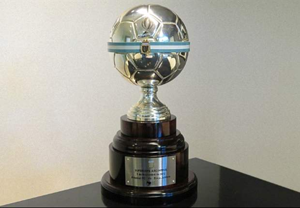 Supercopa Argentina: el trofeo en juego