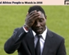 Asamoah: People to Watch in 2016