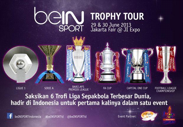 BeIN SPORT Bawa Enam Trofi Juara Ke Jakarta