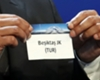 Champions League Draw Besiktas