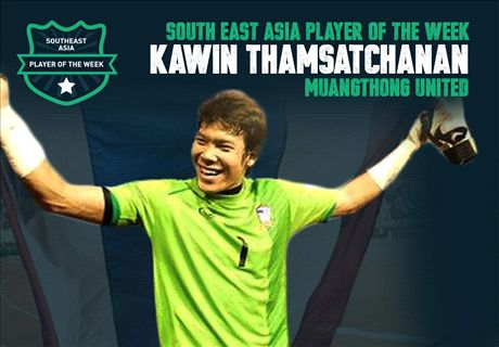 Goal SEA Player of the Week: Kawin Thamsatchanan